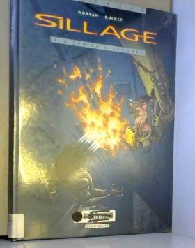 Sillage, tome 1 : A feu et...