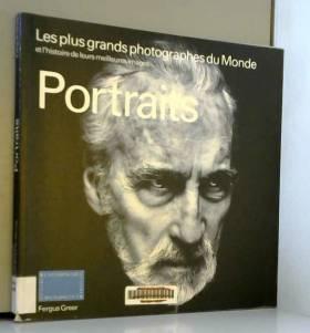 Portraits : Les plus grands...
