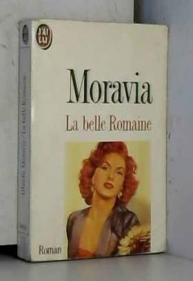 Alberto Moravia - La Belle Romaine