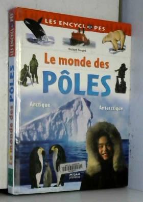 Le monde des pôles :...