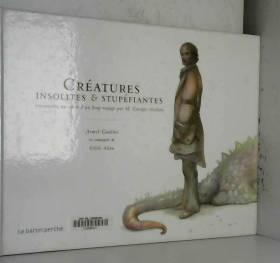 Créatures insolites et...