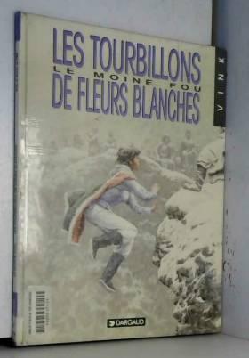 Le Moine fou, tome 7 : Les...