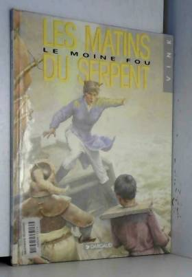 Le Moine fou, tome 6 : Les...