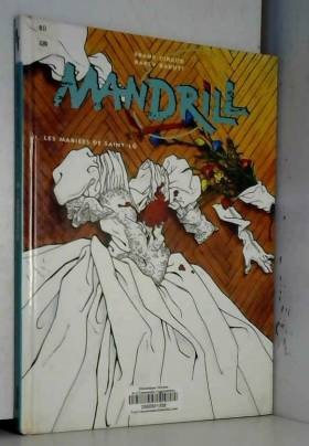 Mandrill, Tome 2 : Les...
