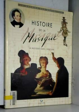 HISTOIRE DE LA MUSIQUE. :...