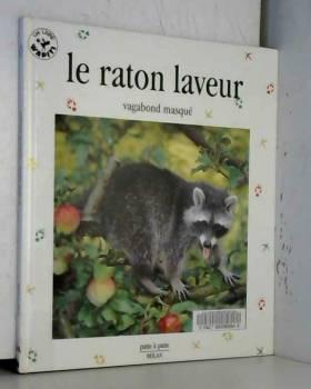 Le Raton laveur : Vagabond...