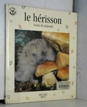 LE HERISSON. Boule de piquant
