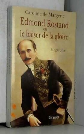 Edmond Rostand ou le baiser...