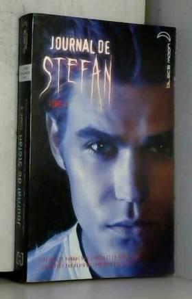 Journal de Stefan - Tome 4...