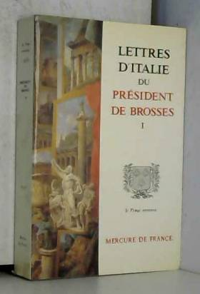 LETTRES D'ITALIE. : Tome 1
