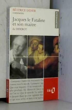 Jacques le Fataliste et son...