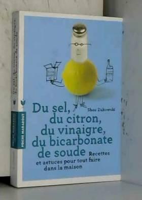 Du sel, du citron, du...