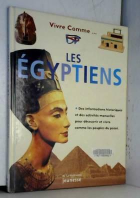 Vivre comme les Egyptiens