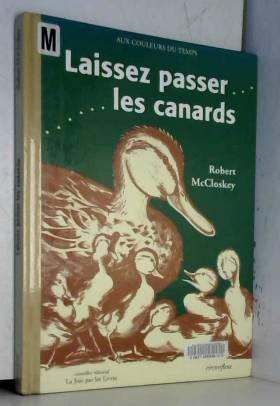 Laissez passer les canards