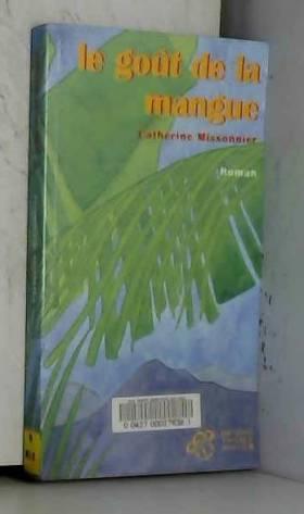 Le goût de la mangue