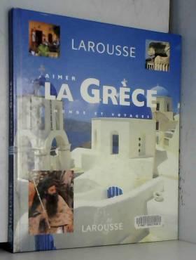 Aimer la Grèce