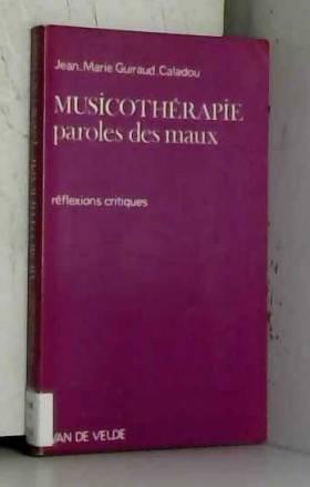 Musicothérapie, paroles des...
