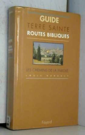 Guide Terre Sainte. Routes...