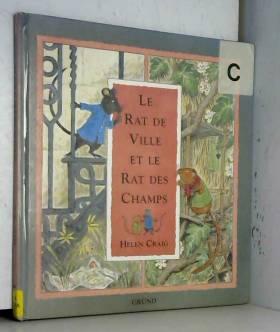 Helen Craig - Le rat de ville et le rat des champs