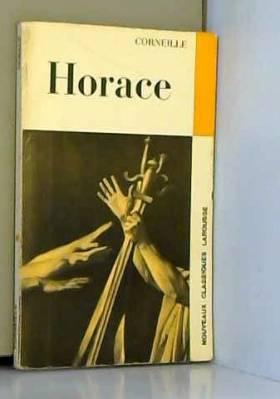 Horace : Tragédie : avec...