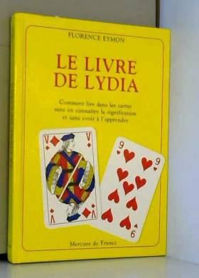 Le Livre de Lydia: Comment...