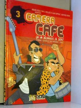 Caméra Café, Tome 3 : Ca va...