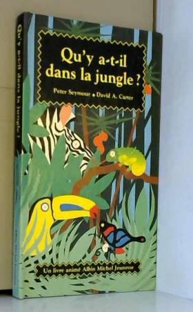 Qu'y a-t-il dans la jungle ?