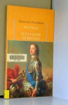 Poltava - Le Cavalier de...