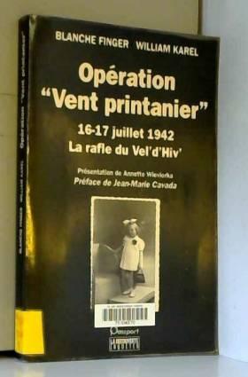 Operation vent printanier,...