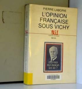L'opinion française sous Vichy