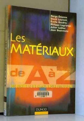 Les matériaux de A à Z -...