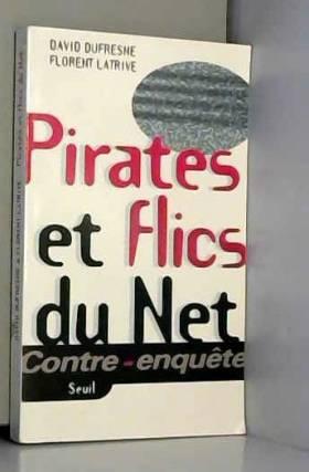 Pirates et flics du net