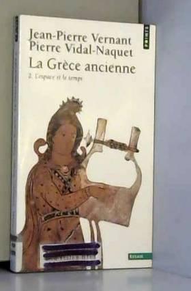 La Grèce ancienne, tome 2 :...