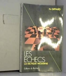 LES ECHECS Tome 2, La...