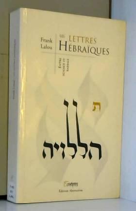Les lettres hébraïques:...