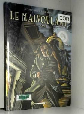 Le Malvoulant, Tome 3 : Le...