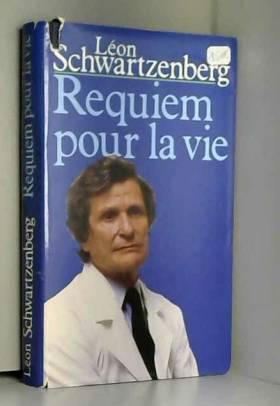 Requiem pour la vie