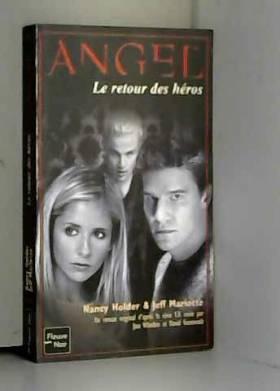 Angel, tome 13 : Le Retour...