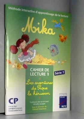 Mika CP : cahier de lecture...