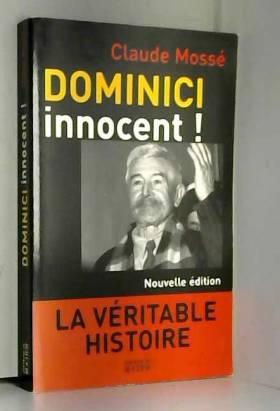 Dominici innocent ! La...