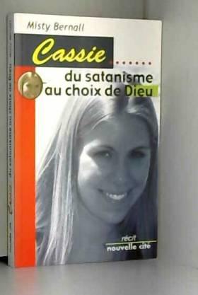 Cassie : Du satanisme au...