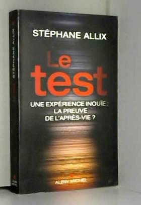 Le test : Une expérience...