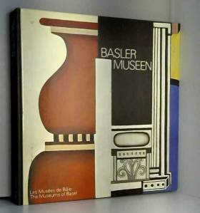 Basler Museen: Les Musees...
