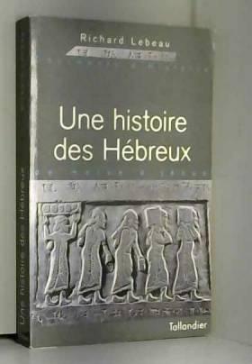 Une histoire des Hébreux :...