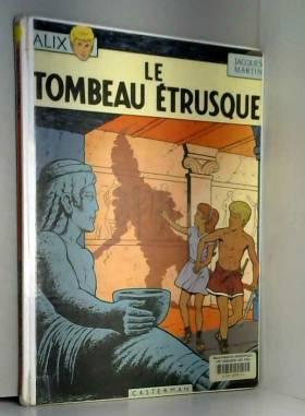 Alix, tome 8 : Le Tombeau...
