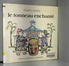 Le Tonneau enchanté : conte...