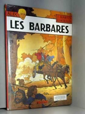 Alix, tome 21 : Les Barbares