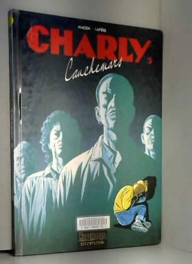 CHARLY TOME 5 : CAUCHEMARS
