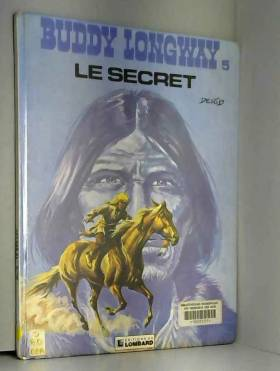 Buddy Longway, tome 5 : Le...