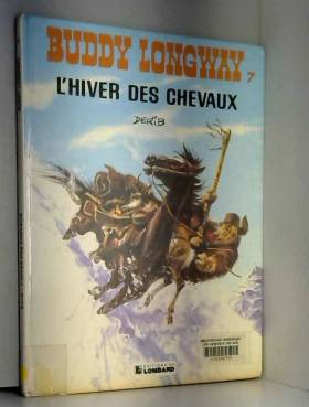 Buddy Longway, tome 7 :...